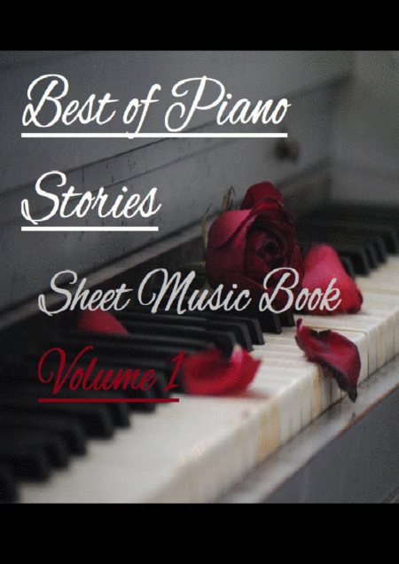 Best Of Piano Stories Sheet Music Book Volume I Tears And Sadness Inspiration And Enchantment