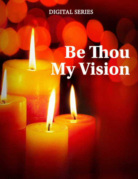 Be Thou My Vision For Wind Quartet Mixed Quartet Double Reed Quartet Or Clarinet Quartet Music For Four