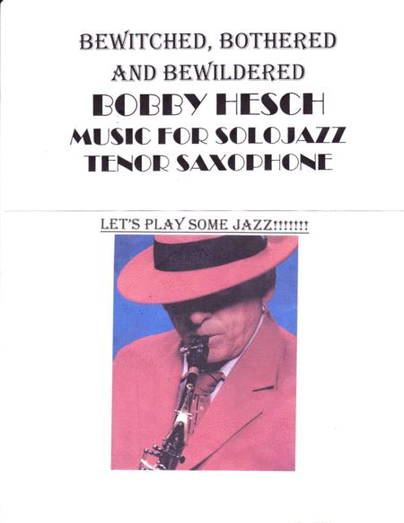 Bewitched Bothered And Bewildered For Solo Jazz Tenor Saxophone