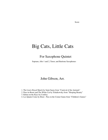 Big Cats Little Cats Cat Music For Saxophone Quintet