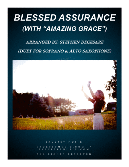 Blessed Assurance With Amazing Grace Duet For Soprano Alto Saxophone