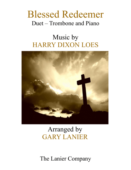Blessed Redeemer Duet Trombone Piano With Score Part