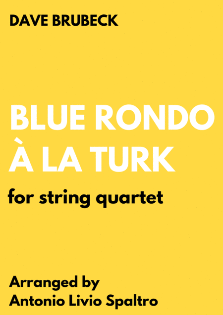 Blue Rondo  La Turk For String Quartet