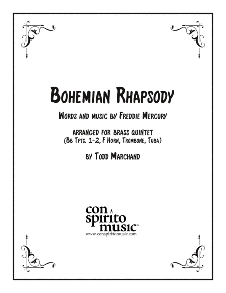 Bohemian Rhapsody Arranged For Brass Quintet