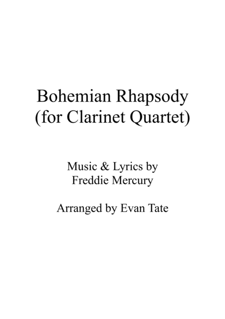Bohemian Rhapsody For Clarinet Quartet