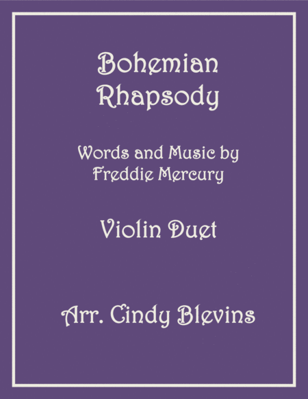 Bohemian Rhapsody For Violin Duet