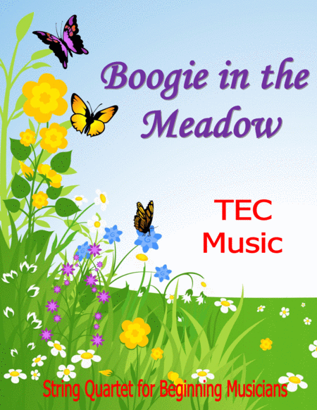 Boogie In The Meadow For Beginning String Quartets And Orchestras
