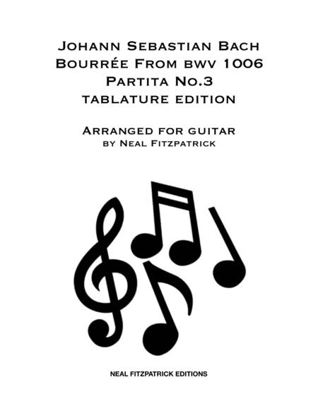 Bourre From Bwv 1006 Partita No 3 Guitar Tablature Edition