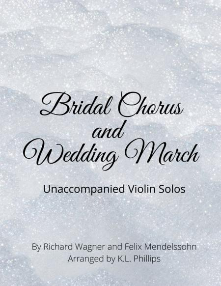 Bridal Chorus And Wedding March Unaccompanied Violin Solos