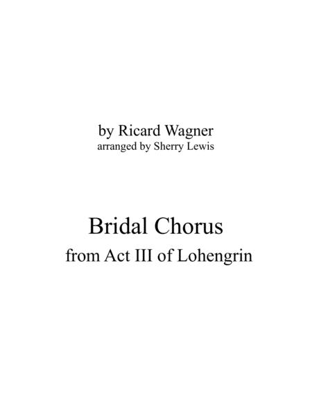 Bridal Chorus For String Trio Woodwind Trio Any Combination Of Two Treble Clef Instruments And One Bass Clef Instrument Concert Pitch