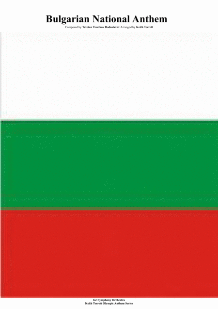 Bulgarian National Anthem For Symphony Orchestra Keith Terrett Olympic Anthem Series