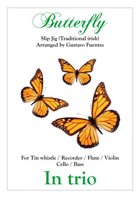 Butterfly Slip Jig In Trio Celtic Song Arranged By Gustavo Fuentes