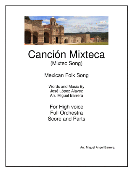 Cancin Mixteca Mixtec Song Mexican Folk Song For High Voice Full Orchestra