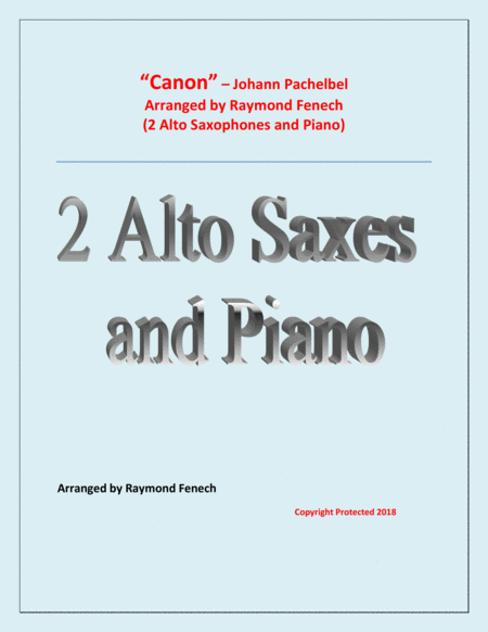 Canon Johann Pachebel 2 Alto Saxes And Piano Intermediate Advanced Intermediate Level