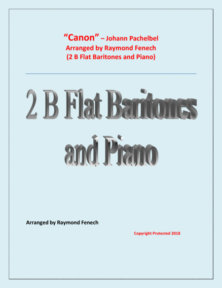 Canon Johann Pachebel 2 B Flat Baritones And Piano Intermediate Advanced Intermediate Level