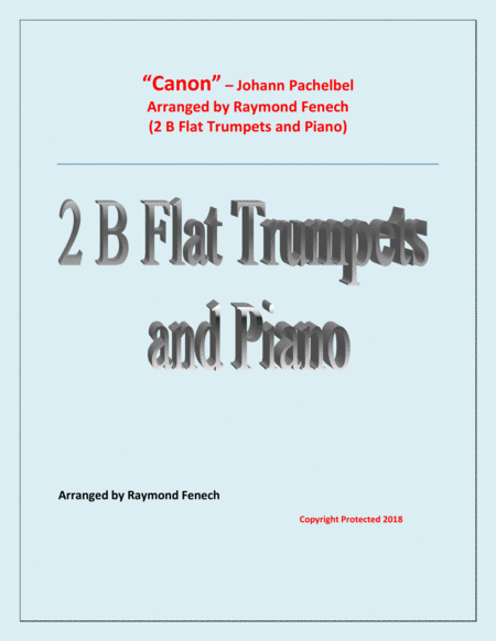 Canon Johann Pachebel 2 B Flat Trumpets And Piano Intermediate Advanced Intermediate Level
