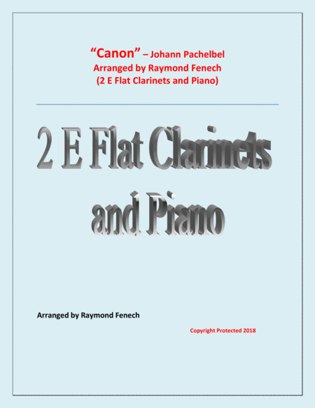 Canon Johann Pachebel 2 E Flat Clarinets And Piano Intermediate Advanced Intermediate Level