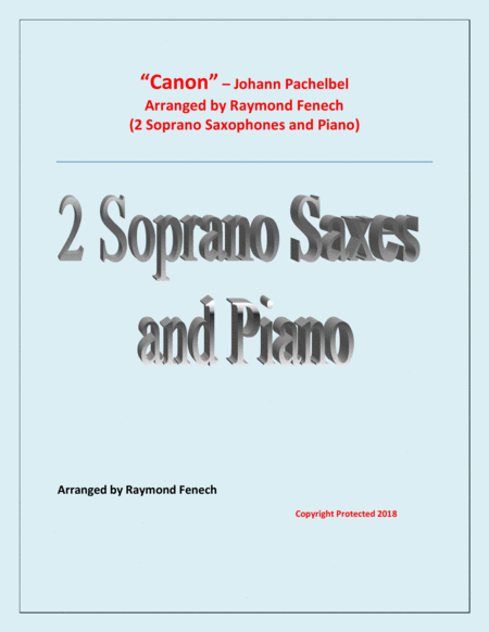 Canon Johann Pachebel 2 Soprano Saxes And Piano Intermediate Advanced Intermediate Level