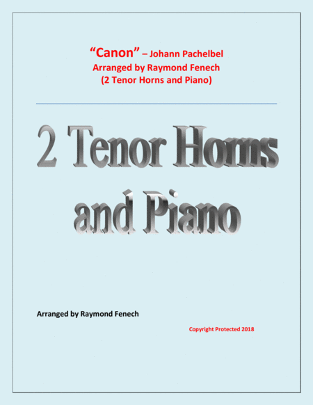 Canon Johann Pachebel 2 Tenor Horns In E Flat And Piano Intermediate Advanced Intermediate Level