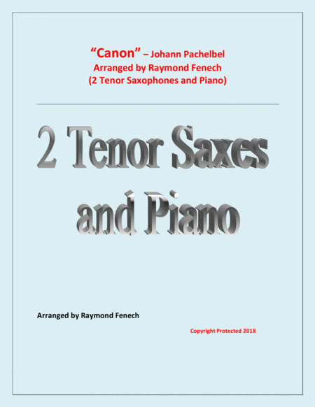 Canon Johann Pachebel 2 Tenor Saxes And Piano Intermediate Advanced Intermediate Level