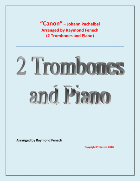 Canon Johann Pachebel 2 Trombones And Piano Intermediate Advanced Intermediate Level