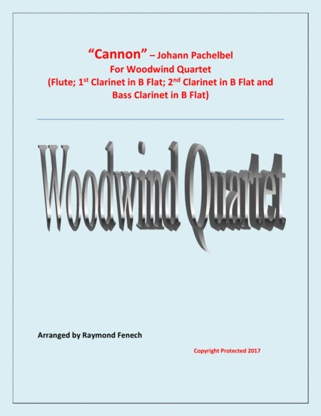 Canon Johann Pachebel Woodwind Quartet Flute 2 B Flat Clarinets And Bass Clarinet Intermediate Advanced Intermediate Level