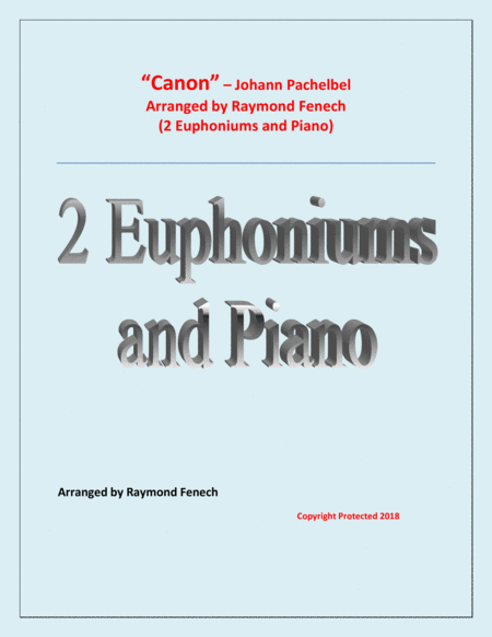 Canon Johann Pachelbel 2 Euphoniums And Piano Intermediate Advanced Intermediate Level