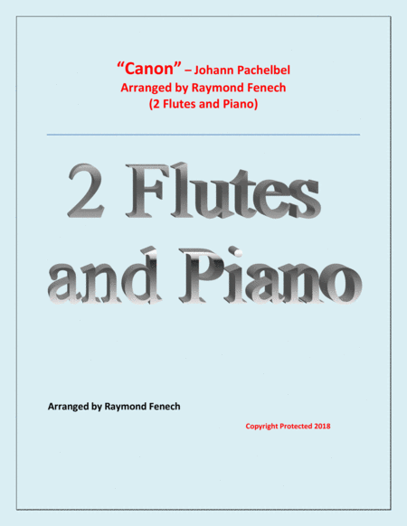 Canon Johann Pachelbel 2 Flutes And Piano Intermediate Advanced Intermediate Level