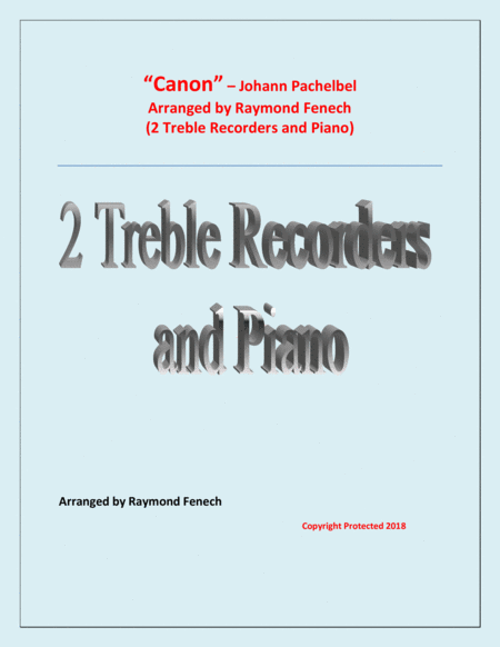 Canon Johann Paclhebel 2 Treble Recorders And Piano Intermediate Advanced Intermediate Level