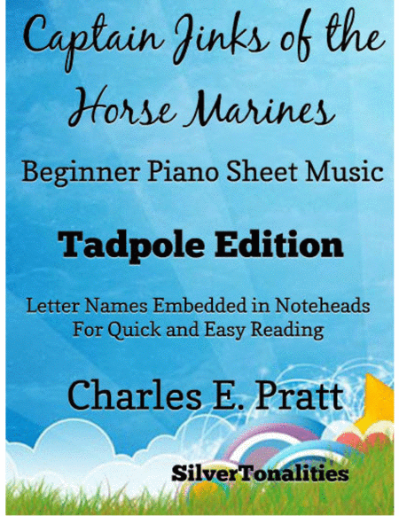 Captain Jinks Of The Horse Marines Beginner Piano Sheet Music Tadpole Edition