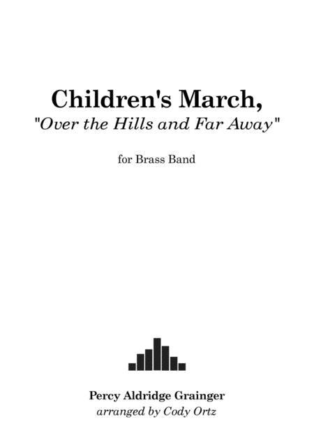 Childrens March Over The Hills And Far Away For Brass Band