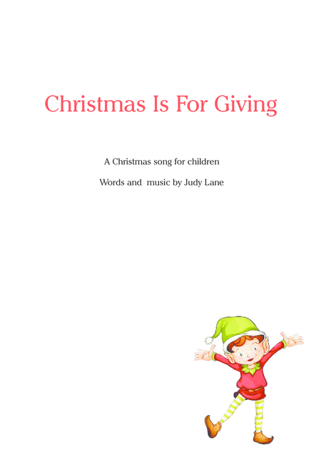 Christmas Is For Giving A Christmas Song For Children