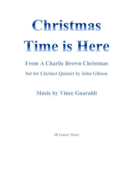 Christmas Time Is Here From A Charlie Brown Christmas For 5 Clarinets