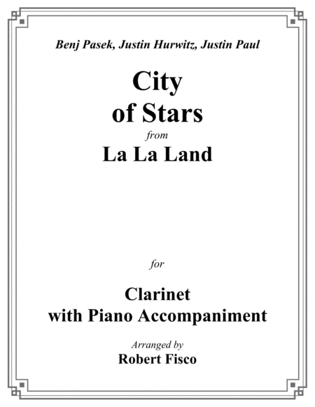 City Of Stars From La La Land For Clarinet With Piano Accompaniment