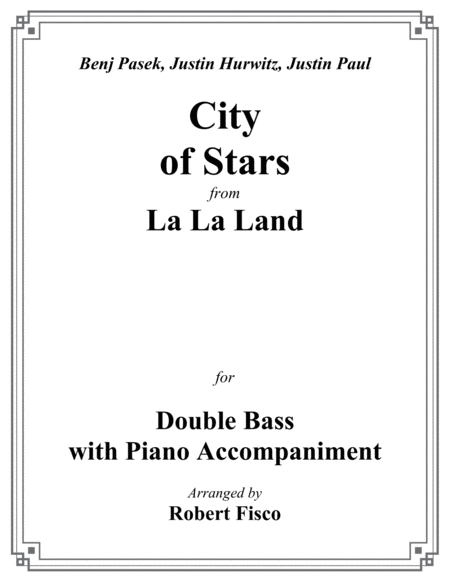 City Of Stars From La La Land For Double Bass With Piano Accompaniment