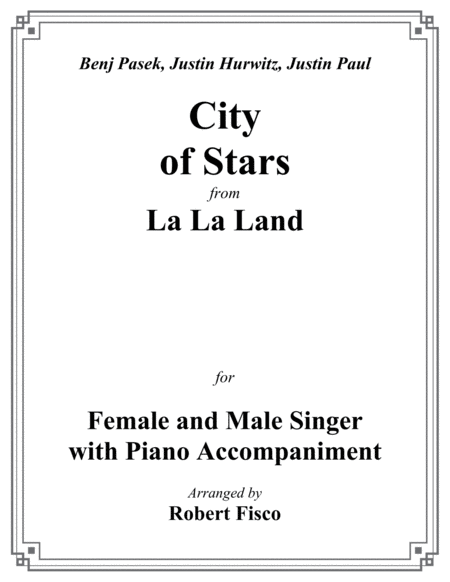 City Of Stars From La La Land For Female And Male Vocalist With Piano Accompaniment