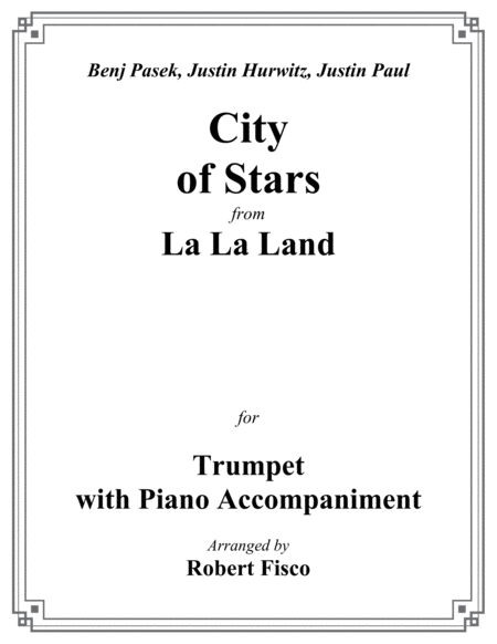 City Of Stars From La La Land For Trumpet With Piano Accompaniment