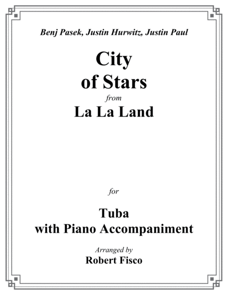 City Of Stars From La La Land For Tuba With Piano Accompaniment
