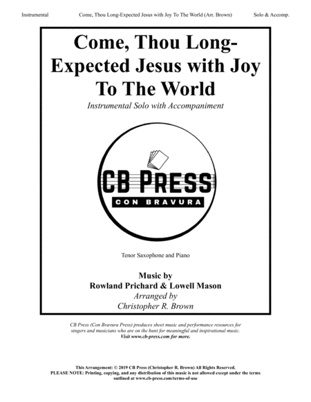 Come Thou Long Expected Jesus With Joy To The World Tenor Sax Solo With Piano Accompaniment