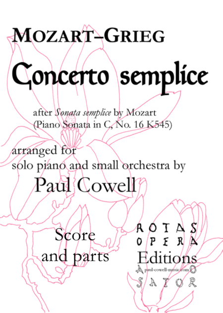 Concerto Semplice Mozarts Simple Sonata Arranged As A Concerto By Edvard Grieg And Paul Cowell Parts