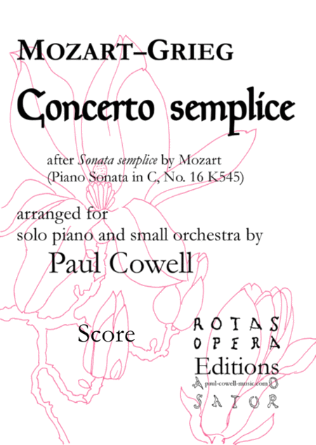 Concerto Semplice Mozarts Simple Sonata Arranged As A Concerto By Edvard Grieg And Paul Cowell
