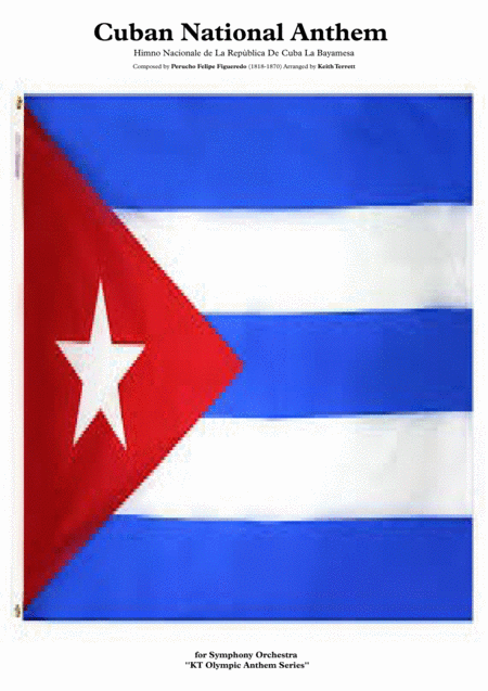 Cuban National Anthem For Symphony Orchestra Keith Terrett Olympic Anthem Series