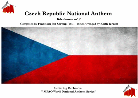 Czech National Anthem For String Orchestra Mfao World National Anthem Series