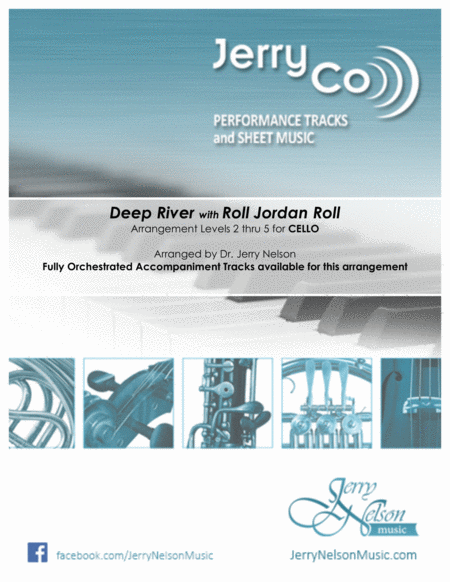Deep River With Roll Jordan Roll Arrangements Level 2 5 For Cello Written Acc Hymn