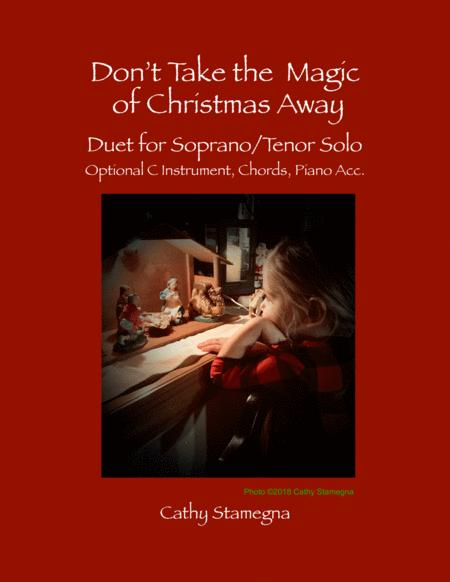 Dont Take The Magic Of Christmas Away Duet For Soprano Tenor Solo Optional C Instrument Chords Piano Acc