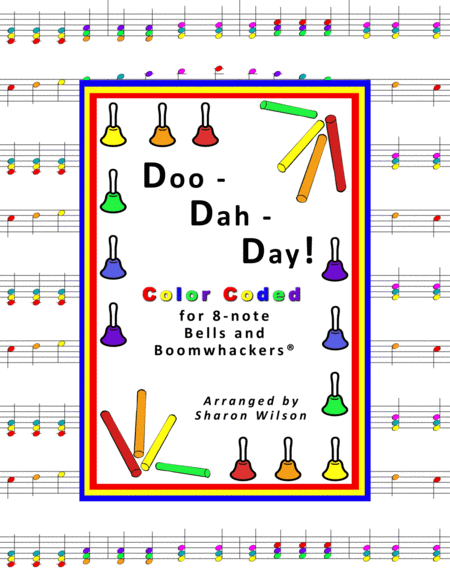 Doo Dah Day For 8 Note Bells And Boomwhackers With Color Coded Notes