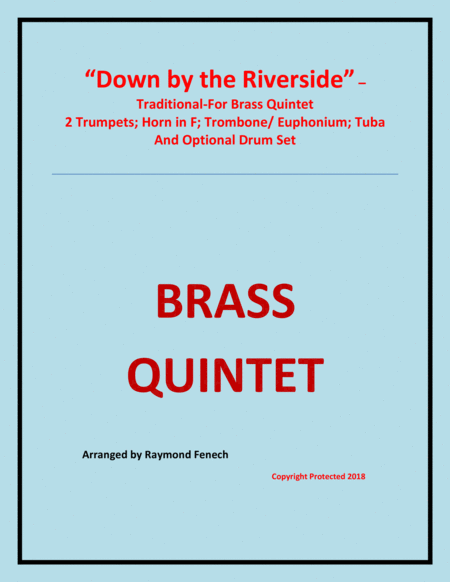 Down By The Riverside Brass Quintet 2 B Flat Trumpets Horn In F Trombone Euphonium Tuba And Optional Drum Set