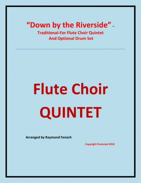 Down By The Riverside Flute Choir Quintet 3 Flutes Alto Flute Bass Flute And Optional Drum Set