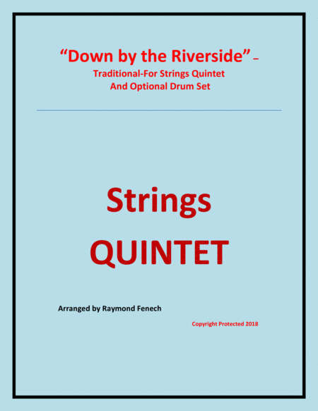 Down By The Riverside String Quintet 2 Violins 2 Violas Violoncello And Optional Drum Set