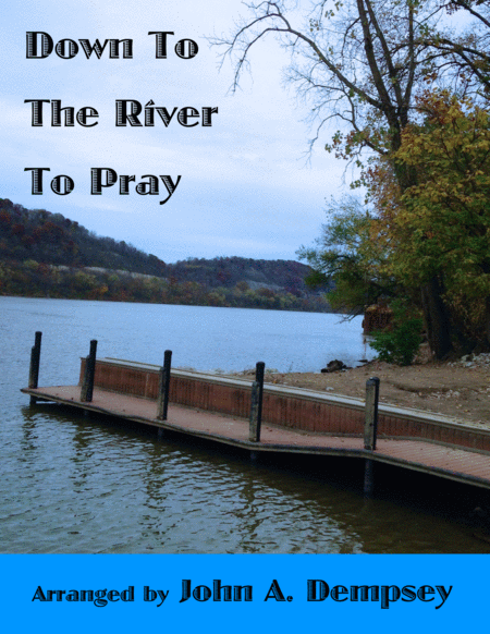 Down To The River To Pray Alto Sax And Piano